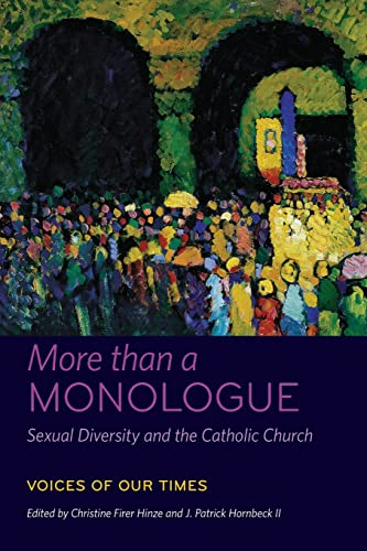 9780823256587: More Than a Monologue: Sexual Diversity and the Catholic Church: Voices of Our Times: 1 (Catholic Practice in North America (Fup))