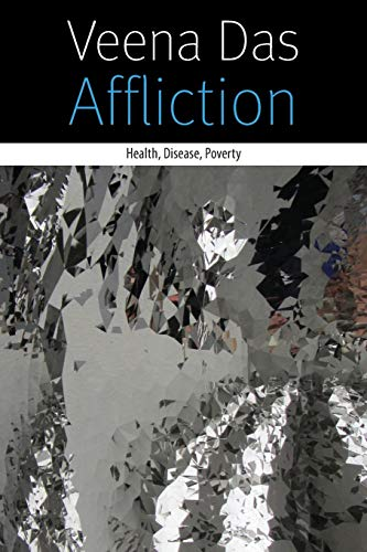 9780823261819: Affliction: Health, Disease, Poverty (Forms of Living)