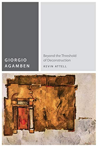 9780823262052: Giorgio Agamben: Beyond the Threshold of Deconstruction (Commonalities)