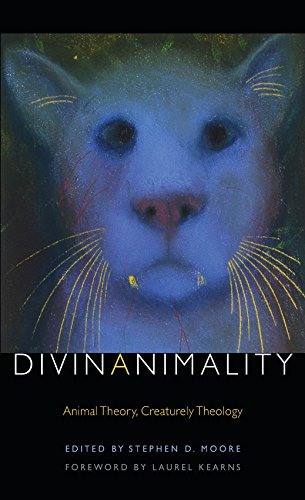 Divinanimality: Animal Theory, Creaturely Theology (Transdisciplinary Theological Colloquia (Fup))