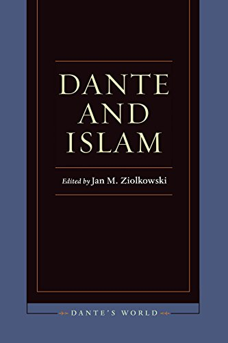 9780823263868: Dante and Islam (Dante's World: Historicizing Literary Cultures of the Due and Trecento)