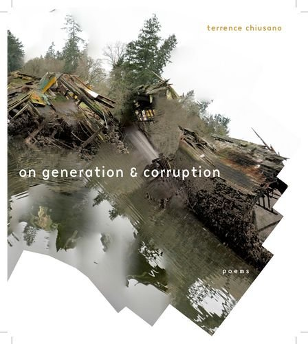 9780823265787: On Generation & Corruption: Poems (Poets Out Loud)