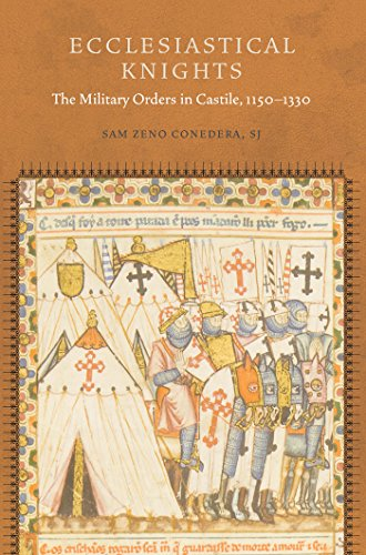 9780823265954: Ecclesiastical Knights: The Military Orders in Castile, 1150-1330 (Fordham Series in Medieval Studies)