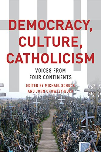 9780823267309: Democracy, Culture, Catholicism: Voices from Four Continents