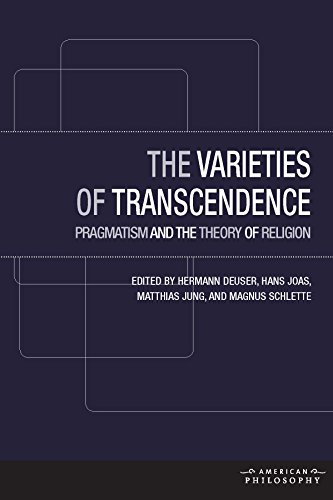 9780823267576: The Varieties of Transcendence: Pragmatism and the Theory of Religion (American Philosophy)