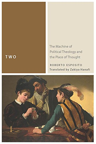 9780823267620: Two: The Machine of Political Theology and the Place of Thought