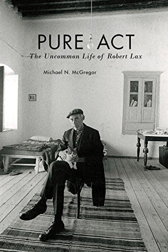 9780823268016: Pure Act: The Uncommon Life of Robert Lax