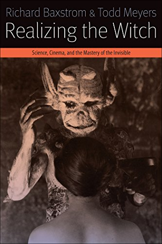 9780823268245: Realizing the Witch: Science, Cinema, and the Mastery of the Invisible (Forms of Living)