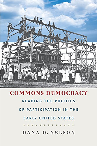 9780823268399: Commons Democracy: Reading the Politics of Participation in the Early United States