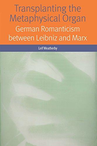 9780823269419: Transplanting the Metaphysical Organ: German Romanticism between Leibniz and Marx (Forms of Living)