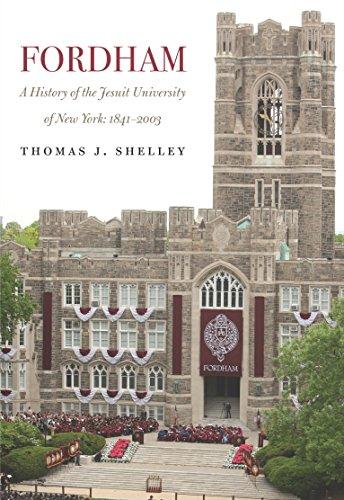 Fordham, the Jesuit University of New York: A History, 18412003