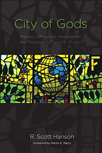 9780823271597: City of Gods: Religious Freedom, Immigration, and Pluralism in Flushing, Queens