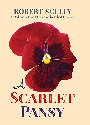 A Scarlet Pansy: Scully, Robert