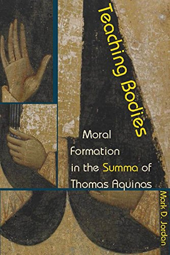 9780823273799: Teaching Bodies: Moral Formation in the Summa of Thomas Aquinas