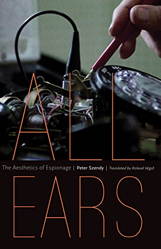 9780823273966: All Ears: The Aesthetics of Espionage