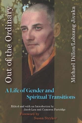 Out of the Ordinary: Michael Dillon/Lobzang Jivaka,