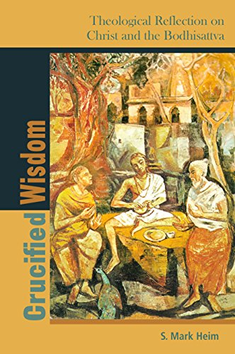 Crucified Wisdom: Theological Reflection on Christ and: Heim, S. Mark