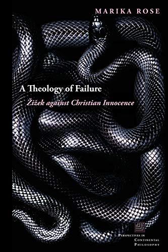 9780823284061: A Theology of Failure: i ek Against Christian Innocence