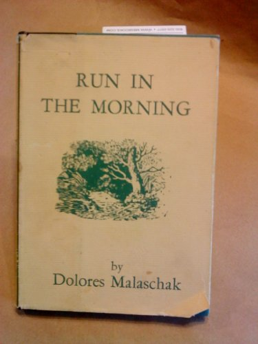 Run in the morning: Malaschak, Dolores