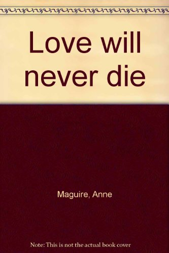9780823301942: Love will never die