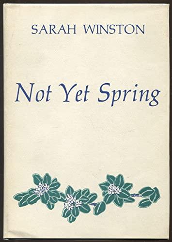 Not Yet Spring: Winston, Sarah