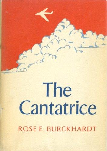 The Cantatrice: Burckhardt, Rose