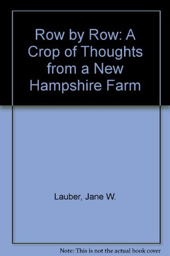9780823304455: Row by Row: A Crop of Thoughts from a New Hampshire Farm