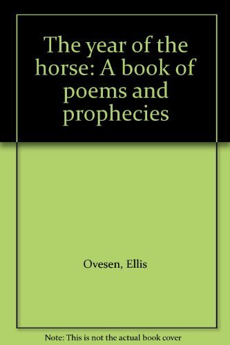 9780823304721: The year of the horse: A book of poems and prophecies