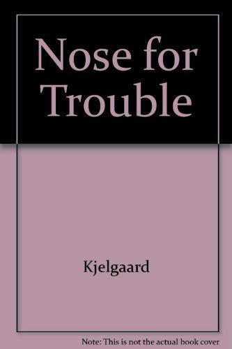 9780823400805: Nose for Trouble