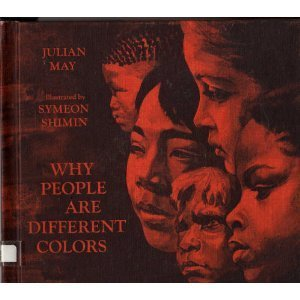 Why People Are Different Colors.: May, Julian