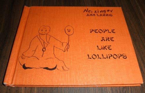 People Are Like Lollipops: Ann Larris
