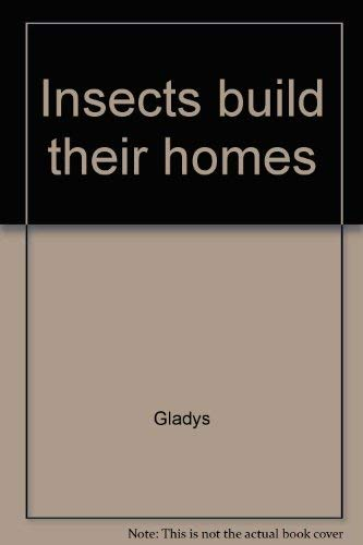 9780823402076: Insects build their homes