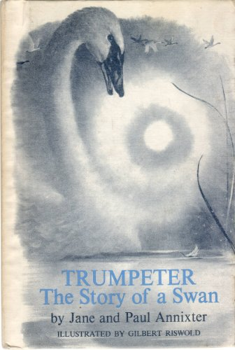 9780823402274: Trumpeter, the Story of a Swan