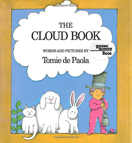 9780823402595: The Cloud Book: Words and Pictures (Reading Rainbow Book)