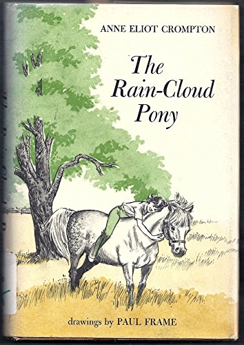 The Rain-Cloud Pony: Crompton, Anne Eliot