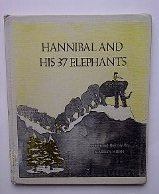 Hannibal and His 37 Elephants: Hirsh, Marilyn