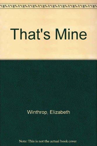 9780823403080: That's Mine