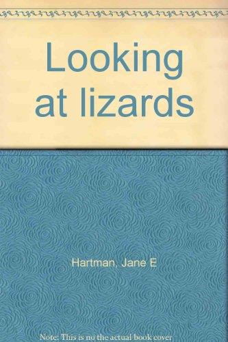 Looking at lizards: Hartman, Jane E