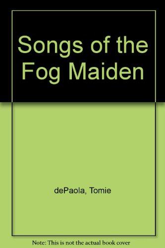 9780823403417: Songs of the Fog Maiden