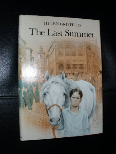 The Last Summer: Spain 1936: Griffiths, Helen, Ambrus, Victor G.