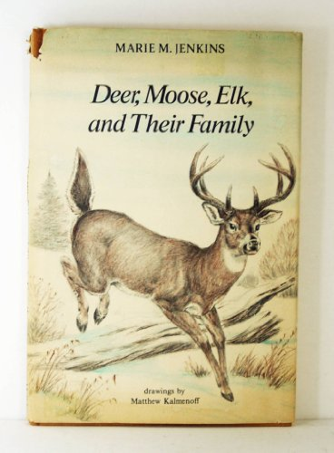 Deer, Moose, Elk, and Their Family
