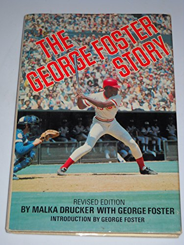 The George Foster Story: Drucker, Malka with George Foster