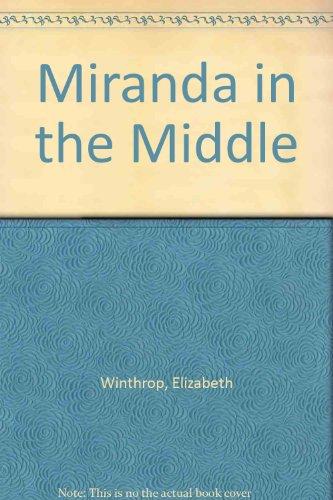 Miranda in the Middle: Winthrop, Elizabeth