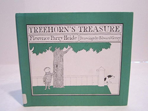 Treehorn's Treasure: Heide, Florence Parry; Gorey, Edward