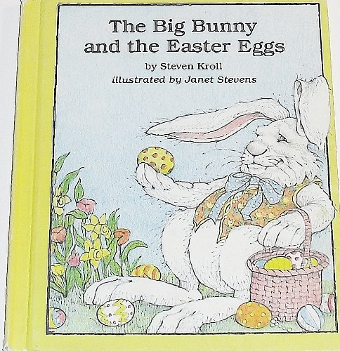 9780823404360: Big Bunny and the Easter Eggs