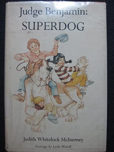 Judge Benjamin Superdog: Judith Whitelock McInerney;