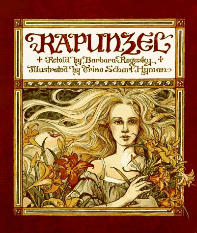 Rapunzel.: Brothers Grimm) ROGASKY, Barbara (retold by).