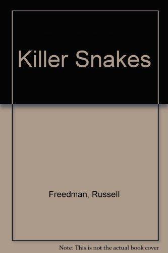 Killer Snakes: Freedman, Russell