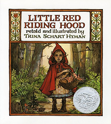 Little Red Riding Hood.: Brothers Grimm) HYMAN, Trina Schart (retold and illustrated by).