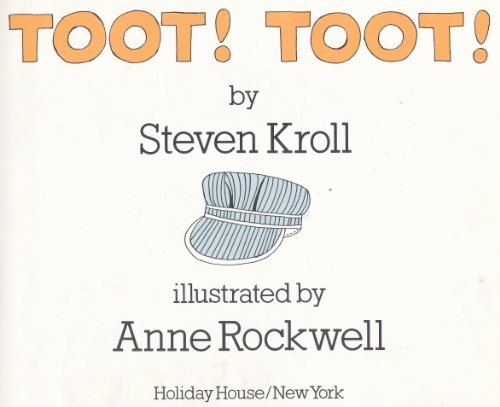 Toot! Toot! (0823404714) by Kroll, Steven